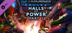 DC Universe Online™ - Episode 11: Halls of Power Part I