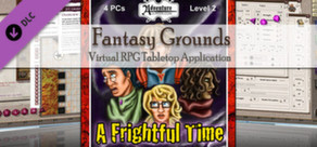 Fantasy Grounds - PFRPG: BASIC2 - A Frightful Time