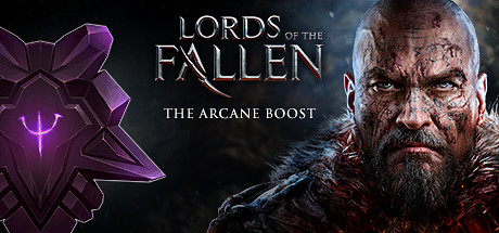 Lords of the Fallen - The Arcane Boost