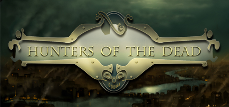 Hunters Of The Dead