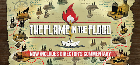 The Flame in the Flood Steam Game