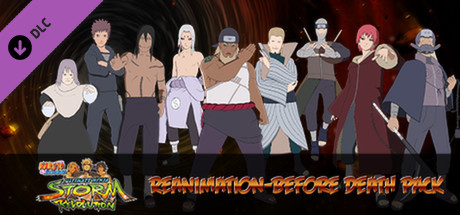 NARUTO SHIPPUDEN: Ultimate Ninja STORM Revolution - DLC10 Reanimation-Before Death Pack