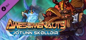 Awesomenauts - Jotunn Skølldir Skin