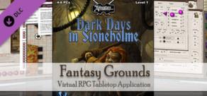 Fantasy Grounds - PFRPG: U1: Dark Days in Stoneholme