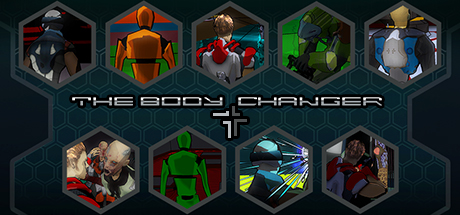 THE BODY CHANGER on STEAM
