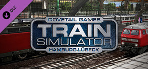 Train Simulator: Hamburg-Lübeck Railway Route Add-On