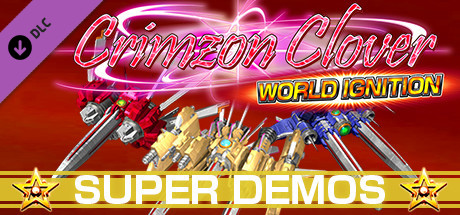 Crimzon Clover WORLD IGNITION - Superplay Strategy Guide