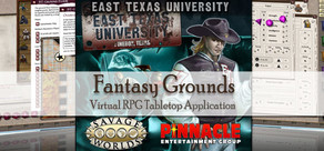Fantasy Grounds - Savage Worlds: ETU - East Texas University