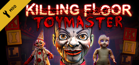 Killing Floor - Toy Master
