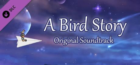 A Bird Story - Original Soundtrack