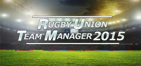 [PC] Rugby Union Team Manager 2015 (2015) - ENG