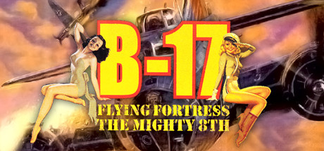 B-17 Flying Fortress: The Mighty 8th on Steam