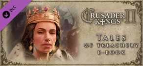 Crusader Kings II Ebook: Tales of Treachery