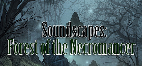RPG Maker VX Ace - Forest of the Necromancer Soundscapes