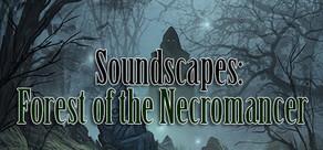 RPG Maker: Forest of the Necromancer Soundscapes