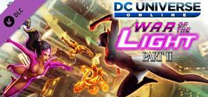 DC Universe Online™ - Episode 12: War of the Light Part II