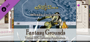 Fantasy Grounds - C&C: A3 The Wicked Cauldron