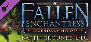Fallen Enchantress: Legendary Heroes - Battlegrounds DLC
