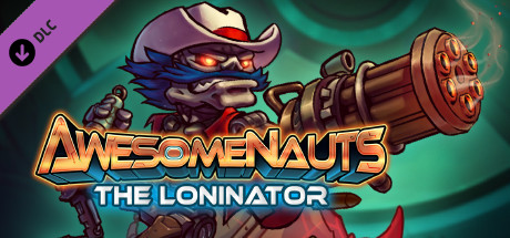 Awesomenauts - Loninator Skin