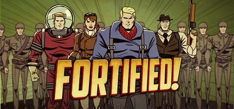 Fortified - RELOADED