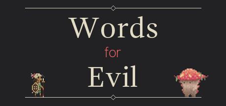 Words for evil gratis para PC Header