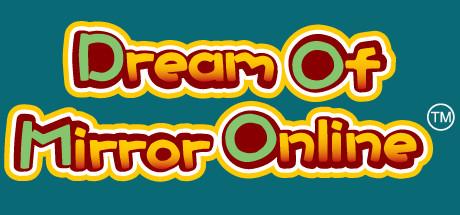 Dream Of Mirror Online