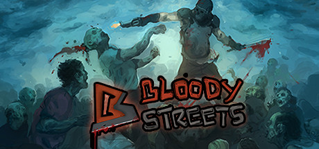 Bloody Streets