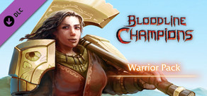 Bloodline Champions - Warrior Pack