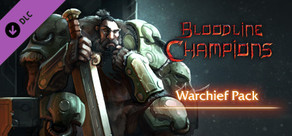 Bloodline Champions - Warchief Pack