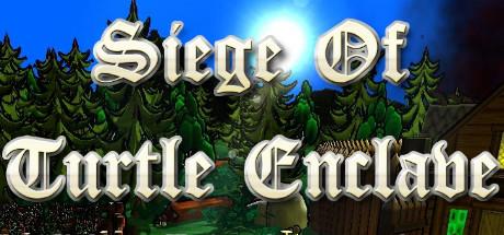Siege of Turtle Enclave game image