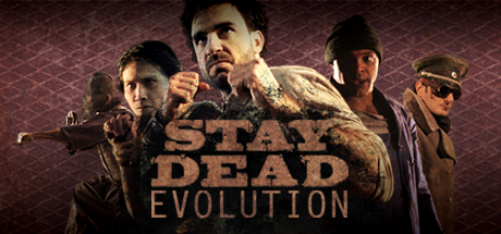 Stay Dead Evolution