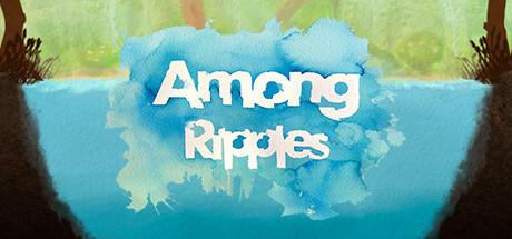 Among Ripples