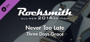 "Rocksmith® 2014 – Three Days Grace - ""Never Too Late"""