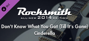 """Rocksmith® 2014 – Cinderella - """"Don't Know What You Got (Till It's Gone)"""""""