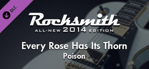 "Rocksmith® 2014 – Poison - ""Every Rose Has Its Thorn"""