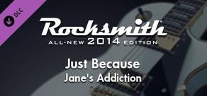 "Rocksmith® 2014 – Jane's Addiction - ""Just Because"""