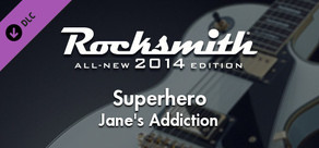 "Rocksmith® 2014 – Jane's Addiction - ""Superhero"""