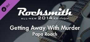 "Rocksmith® 2014 – Papa Roach - ""Getting Away With Murder"""