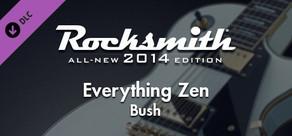 """Rocksmith® 2014 – Bush - """"Everything Zen"""""""
