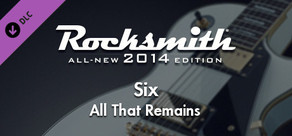 "Rocksmith® 2014 – All That Remains - ""Six"""