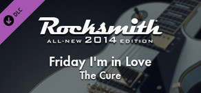 """Rocksmith® 2014 – The Cure - """"Friday I'm In Love"""""""