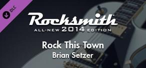 "Rocksmith® 2014 – Brian Setzer - ""Rock This Town"""