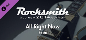 "Rocksmith® 2014 – Free - ""All Right Now"""