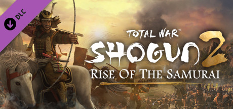 Total War: SHOGUN 2 - Rise of the Samurai Campaign