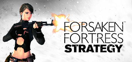 скачать торрент forsaken fortress strategy