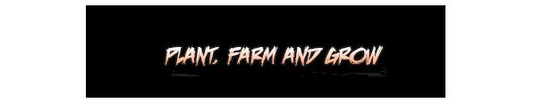 PlantFarmGrow.png?t=1443637836