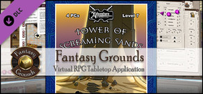 Fantasy Grounds PFRPG Compatible Adventure: B19 - Tower of Screaming Sand