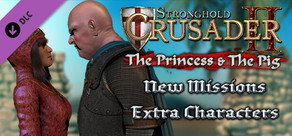Stronghold Crusader 2: The Princess and The Pig