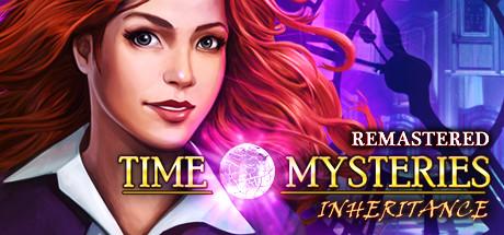 Time Mysteries: Inheritance - Remastered