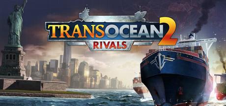 Transocean 2 rivals скачать торрент